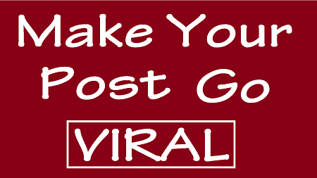 how to make a blog post viral